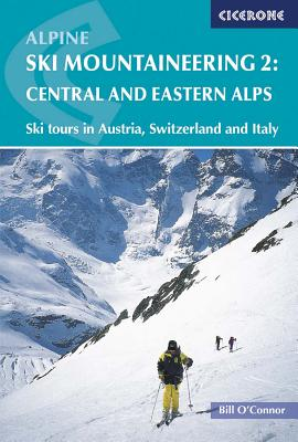 Alpine Ski Mountaineering Vol 2 - Central and Eastern Alps Cover Image