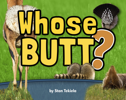 Whose Butt? (Wildlife Picture Books) Cover Image