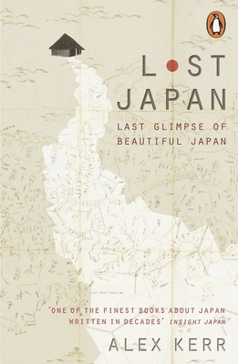 Lost Japan: Last Glimpse of Beautiful Japan Cover Image