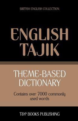 Theme-based dictionary British English-Tajik - 7000 words Cover Image