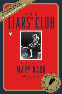 The Liars' Club: A Memoir Cover Image