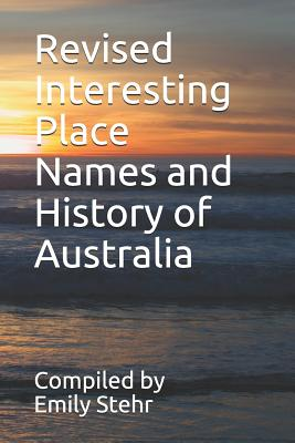 Revised Interesting Place Names and History of Australia Cover Image