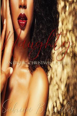 Naughty: An Erotic Christmas Novella Cover Image