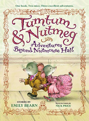 Tumtum & Nutmeg: Adventures Beyond Nutmouse Hall Cover Image