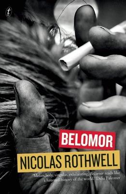 BELOMORE - by Nicolas Rothwell