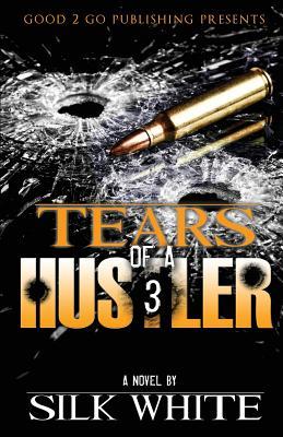 Tears of a Hustler PT 3 Cover Image