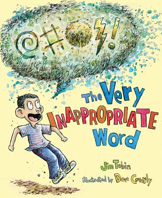 Cover for The Very Inappropriate Word