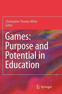 Games: Purpose and Potential in Education Cover Image