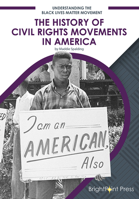 The History of Civil Rights Movements in America Cover Image