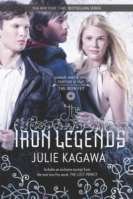 The Iron Legends: An Anthology (Iron Fey) Cover Image