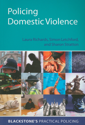 Policing Domestic Violence (Blackstone's Practical Policing) Cover Image