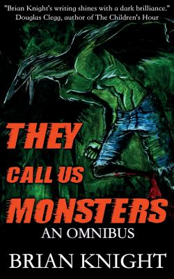 Cover for They Call Us Monsters