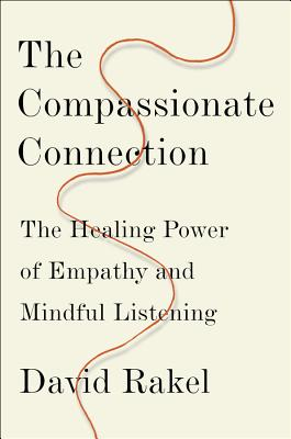 The Compassionate Connection: The Healing Power of Empathy and Mindful Listening Cover Image