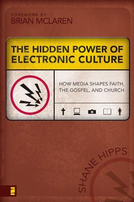 The Hidden Power of Electronic Culture Cover