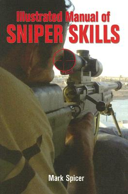 Illustrated Manual of Sniper Skills Cover Image