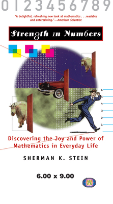 Strength In Numbers: Discovering the Joy and Power of Mathematics in Everyday Life Cover Image