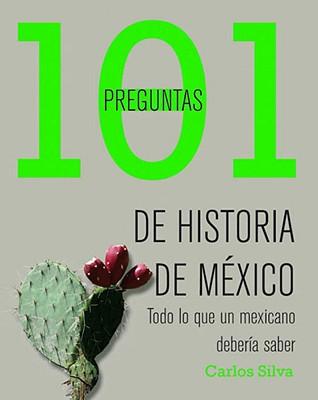 101 Preguntas de Historia de Mexico Cover