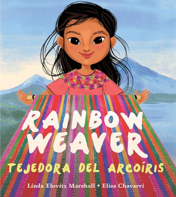 Rainbow Weaver / Tejedora del Arcoíris Cover Image