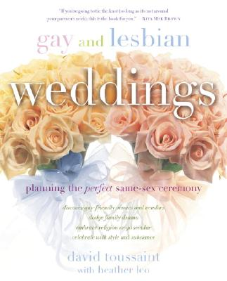 Gay and Lesbian Weddings: Planning the Perfect Same-Sex Ceremony Cover Image