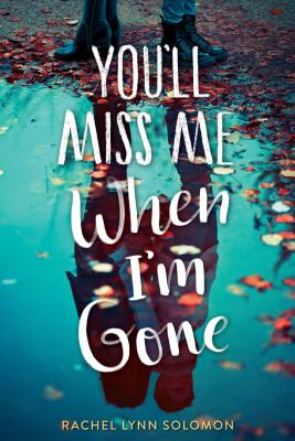 You'll Miss Me When I'm Gone Cover