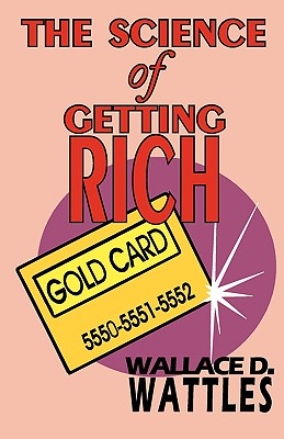 The Science of Getting Rich - Complete Text Cover Image