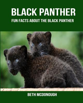 Black Panther: Fun Facts about the Black Panther Cover Image