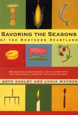 Savoring Seasons Of Northern Heartland Cover Image