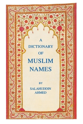 A Dictionary of Muslim Names Cover Image