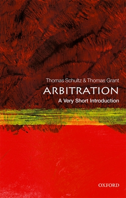 Arbitration: A Very Short Introduction (Very Short Introductions) Cover Image