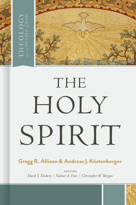 Cover for The Holy Spirit (Theology for the People of God)