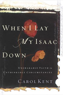 When I Lay My Isaac Down Cover