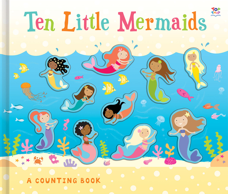 Ten Little Mermaids (Counting to Ten Books) Cover Image