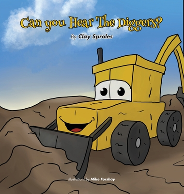 Can you Hear The Diggers?: Sounds At The Construction Site Cover Image