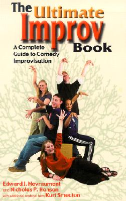 The Ultimate Improv Book: A Complete Guide to Comedy Improvisation Cover Image