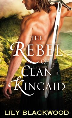 The Rebel of Clan Kincaid Cover