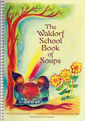 The Waldorf School Book of Soups Cover