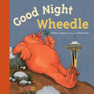 Good Night, Wheedle (boardbook) by Stephen Cosgrove