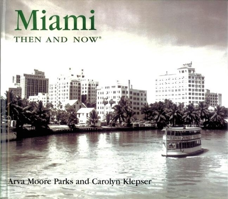 Miami Then & Now Cover Image