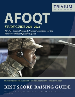 AFOQT Study Guide 2020-2021: AFOQT Exam Prep and Practice Questions for the Air Force Officer Qualifying Test Cover Image