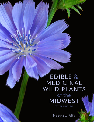 Edible and Medicinal Wild Plants of the Midwest Cover Image