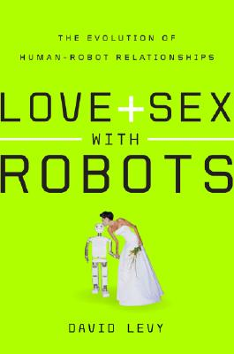 Love and Sex with Robots Cover