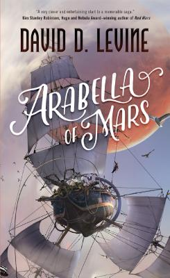 Arabella of Mars (The Adventures of Arabella Ashby #1) Cover Image