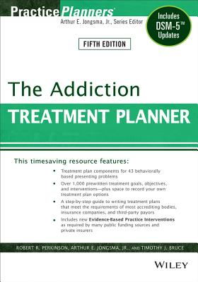 The Addiction Treatment Planner: Includes Dsm-5 Updates (PracticePlanners) Cover Image