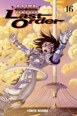 Battle Angel Alita: Last Order, Volume 16 Cover Image