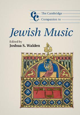 The Cambridge Companion to Jewish Music (Cambridge Companions to Music) Cover Image
