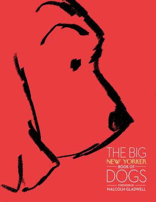 The Big New Yorker Book of Dogs Cover Image