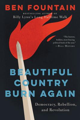 Beautiful Country Burn Again: Democracy, Rebellion, and Revolution Cover Image