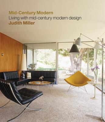 Miller's Mid-Century Modern: Living with mid-century modern design Cover Image