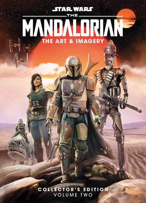 Star Wars: The Mandalorian: The Art & Imagery Collector's Edition Vol. 2 Cover Image