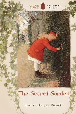 The Secret Garden: With a Colouring Page for Young Readers (Aziloth Books) Cover Image